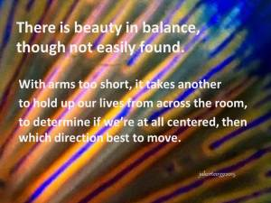 There is beauty in balance, though not 03 31 2015