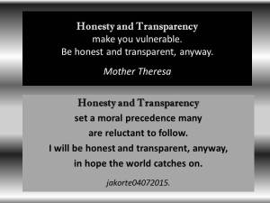 Honesty and Transparency jakorte 04 07 2015