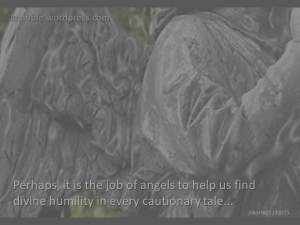 Perhaps it is the job of angels May 19 2015