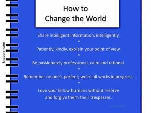 2015 07 28 How to Change the World jakorte