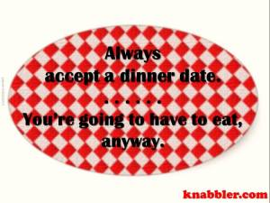 2015 10 20 always accept a dinner date jakorte102202015