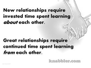 2015 11 10 New relationships require invested time spent learning about jakorte