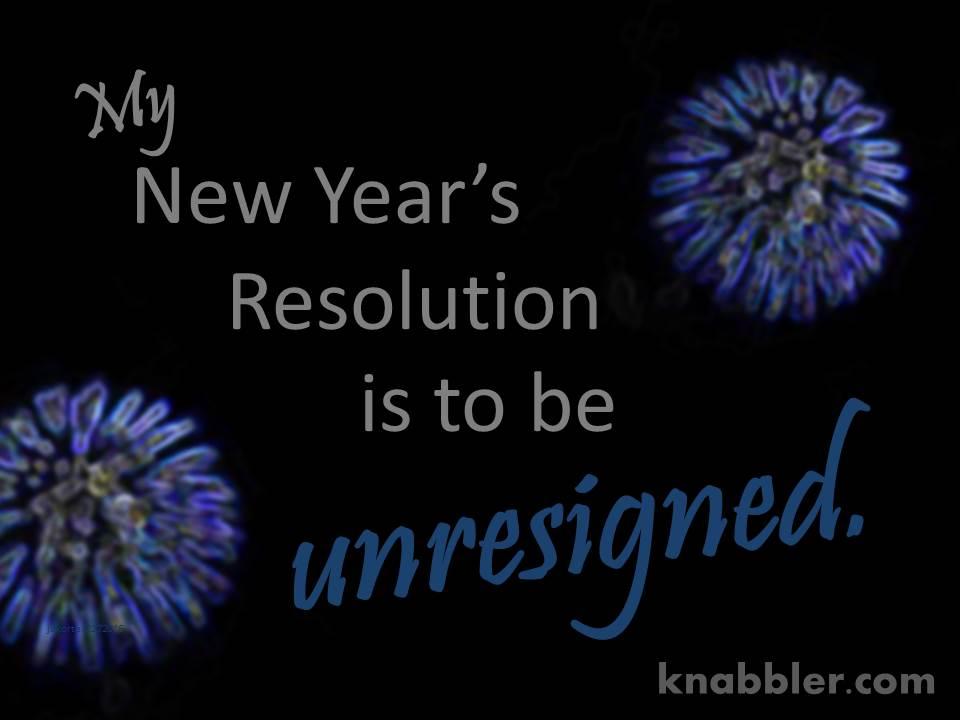 2016-12-27-my-news-years-resolution-unresigned-jakorte