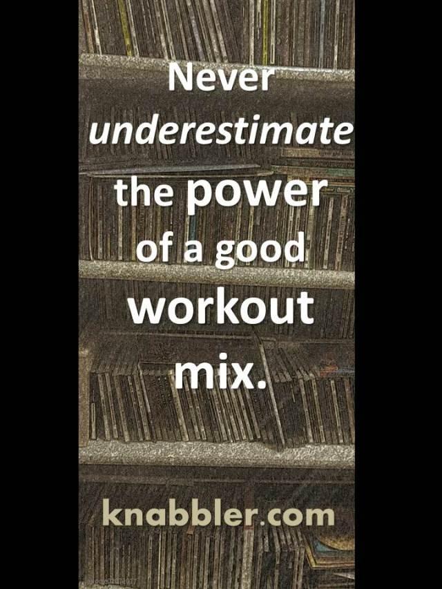 2017-02-07-never-under-estimate-the-power-of-a-good-workout-mix-jakorte