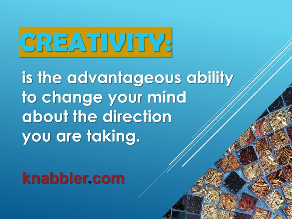 2017 09 26 creativity is ability to change jakorte