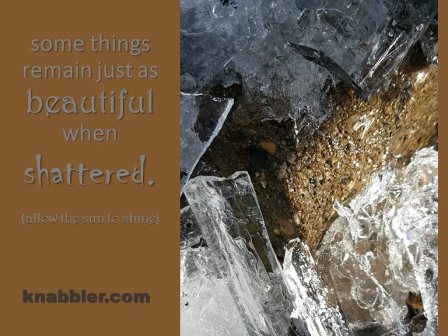 2018 03 06 some things remain just as beautiful when shattered jakorte