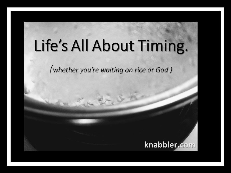 2018 09 09 Life_s All About Timing rice or god jakorte