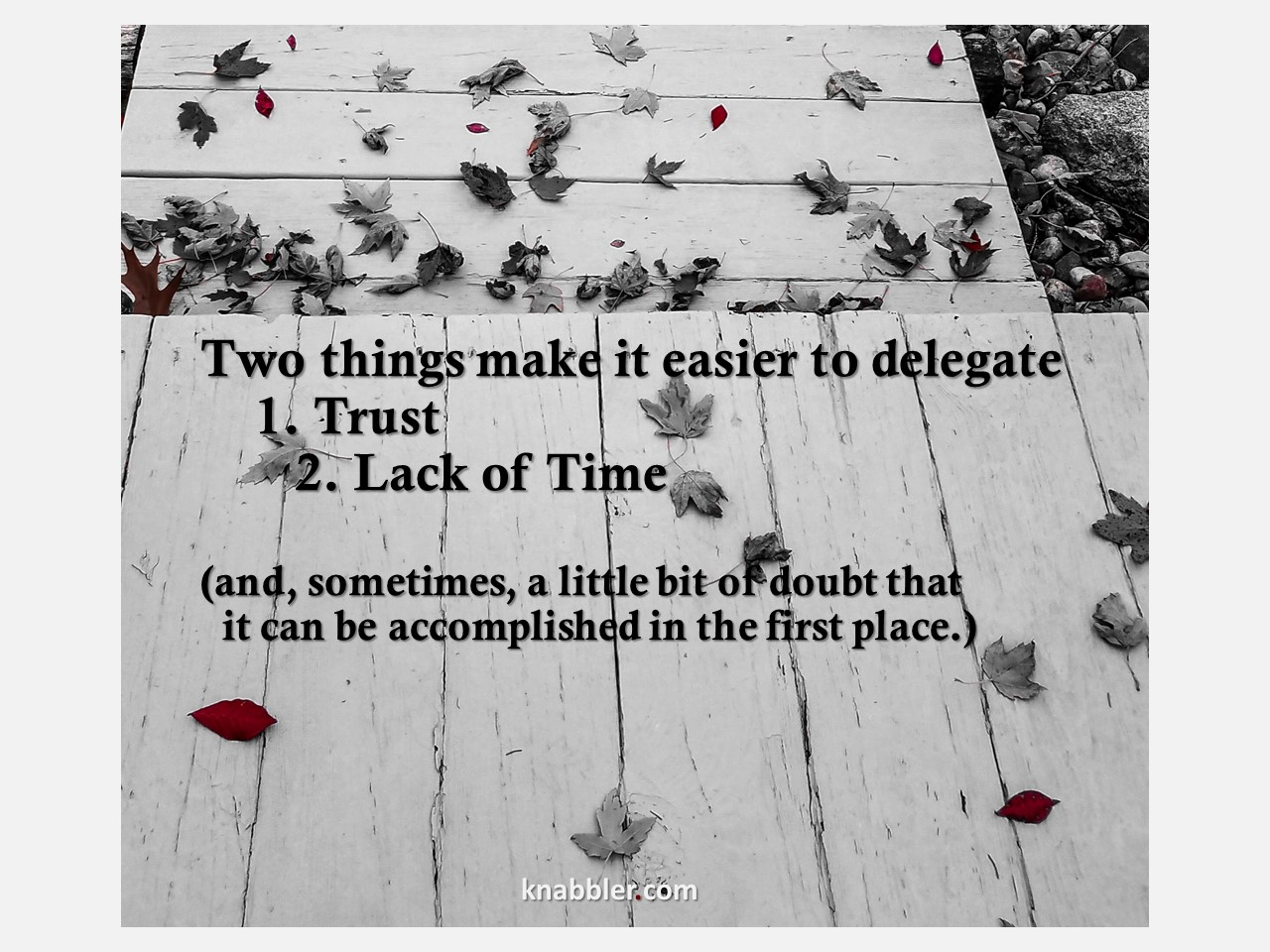 2018 11 20 two things make it easier to delegate